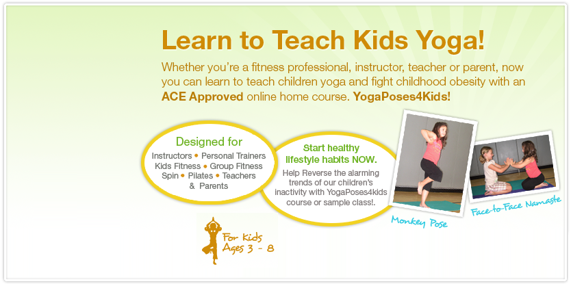 Yoga Poses 4 Kids An Ace Approved Online Home Course